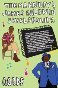 The Ma Rainey & James Baldwin Scholarship flyer