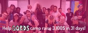 Help QORDS camp raise $3,100 in 31 days!